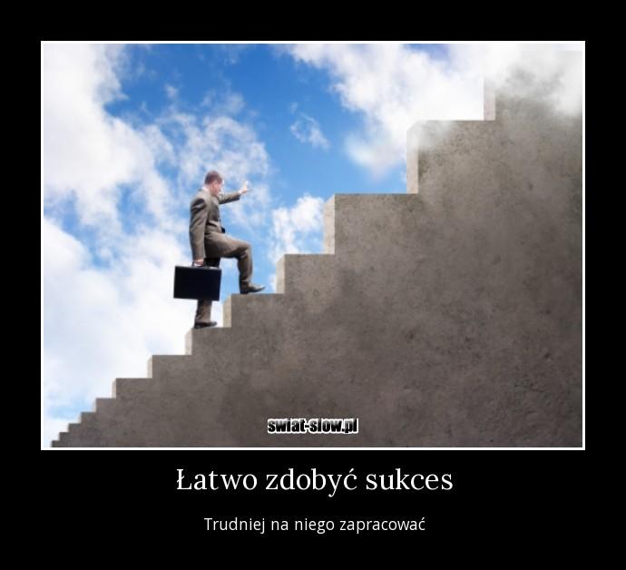 Łatwo zdobyć sukces