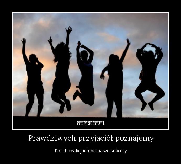 Prawdziwych Przyjaciół Poznajemy świat Słów Cytaty