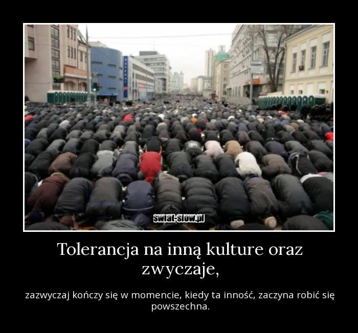 Tolerancja na inną kulture oraz zwyczaje,