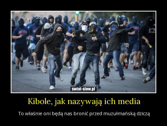 Kibole, jak nazywają ich media