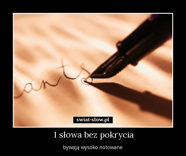 I Słowa Bez Pokrycia świat Słów Cytaty Sentencje Memy