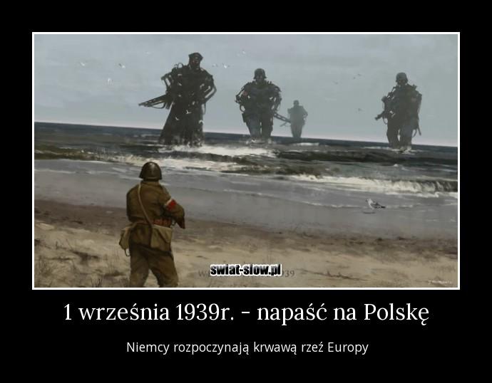 1 września 1939r. - napaść na Polskę